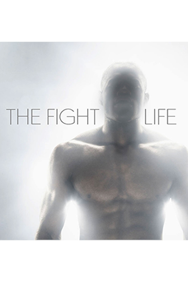The Fight Life